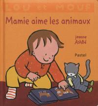 Lou et Mouf, Mamie aime les animaux