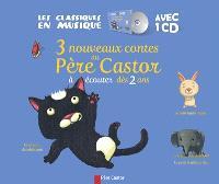3 nouveaux contes du Père Castor à écouter dès 2 ans