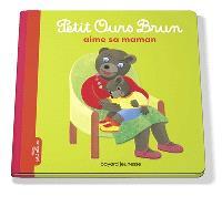 Petit Ours Brun aime sa maman