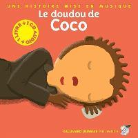 Le doudou de Coco : une histoire mise en musique