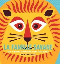 La famille savane : avec 5 animaux en papertoys et une scène géante