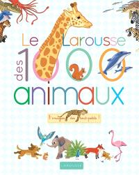 Le Larousse des 1.000 animaux