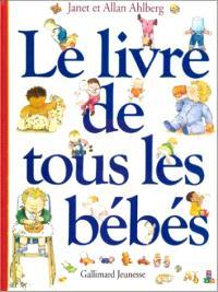 Le livre de tous les bébés