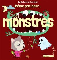 Même pas peur... des monstres