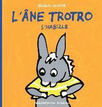 L'âne Trotro. Volume 4, L'âne Trotro s'habille