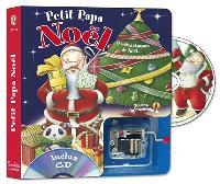 Petit Papa Noël : et autres chansons de Noël