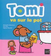 Tomi va sur le pot
