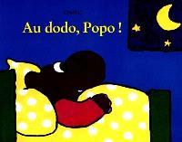 Au dodo, Popo !