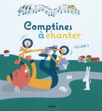 Comptines à chanter. Volume 3