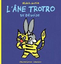L'âne Trotro. Volume 10, L'âne Trotro se déguise