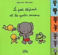 Le petit éléphant et les quatre saisons