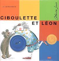 Les six histoires de Ciboulette et Léon