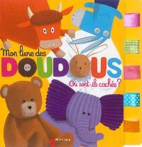 Mon livre des doudous : où sont-ils cachés ?