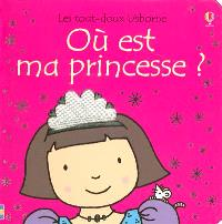 Où est ma princesse ?