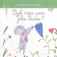 Quel mari pour Jolie souris ? : d'après un conte japonais