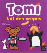 Tomi fait des crêpes