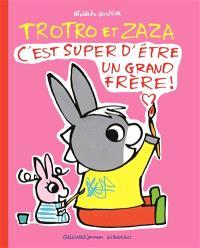 Trotro et Zaza : c'est super d'être un grand frère !