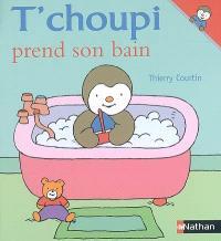 T'choupi prend son bain