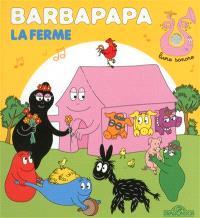 Barbapapa : la ferme : livre sonore