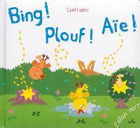 Bing ! Plouf ! Aïe !