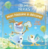 Olaf en été : mon histoire à décorer