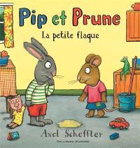 Pip et Prune, La petite flaque