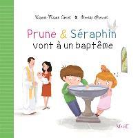 Prune & Séraphin, Prune & Séraphin vont à un baptême
