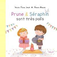 Prune & Séraphin. Volume 6, Prune et Séraphin sont très polis