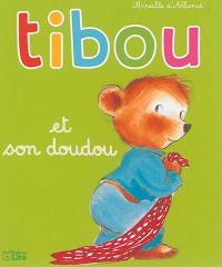 Tibou. Volume 1, Tibou et son doudou