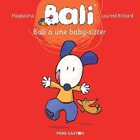 Bali. Volume 3, Bali a une baby-sitter