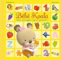 Bébé Koala : mon imagier pour grandir