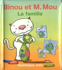 Binou et M. Mou  : la famille