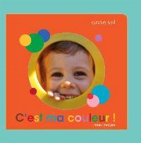 C'est ma couleur !  : mon imagier
