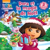 Dora et la magie de Noël : 2 histoires