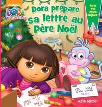 Dora prépare sa lettre au Père Noël