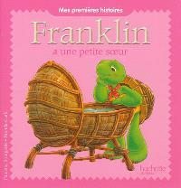 Franklin, Franklin a une petite soeur