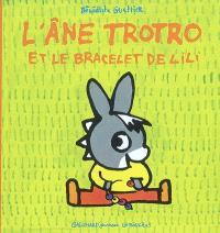 L'âne Trotro et le bracelet de Lili