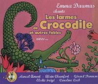 Les larmes de Crocodile : et autres fables