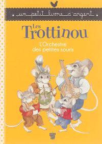 Les Trottinou, L'orchestre des petites souris