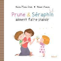 Prune & Séraphin. Volume 4, Prune & Séraphin aiment faire plaisir