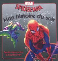 Spider-Man contre le bouffon vert