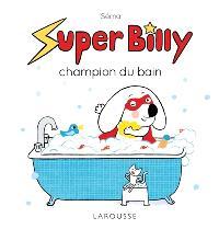 Super Billy, Super Billy champion du bain