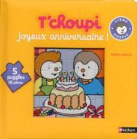 T'choupi : joyeux anniversaire ! : livre-puzzle