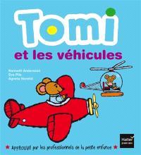Tomi et les véhicules