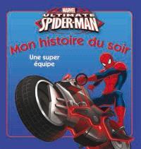 Ultimate Spider-Man : une super équipe