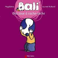 Bali. Volume 4, Bali joue à cache-cache