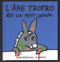L'âne Trotro. Volume 2, L'âne Trotro est un petit cochon