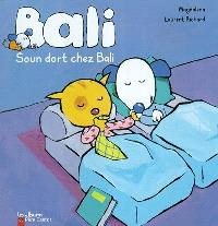 Bali, Soun dort chez Bali