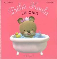 Bébé Koala. Volume 1, Le bain