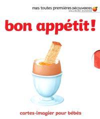 Bon appétit ! : cartes-imagier pour bébés